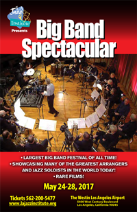 Los Angeles Jazz Institute Big Band Spectacular
